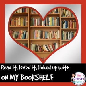 Literary Maven: On My Bookshelf