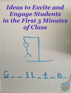 excite and engage students in the first 5 minutes of class