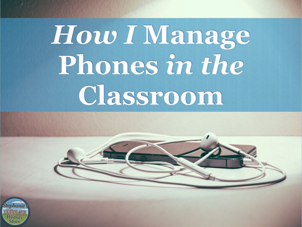 My tried and true way of managing students and phones