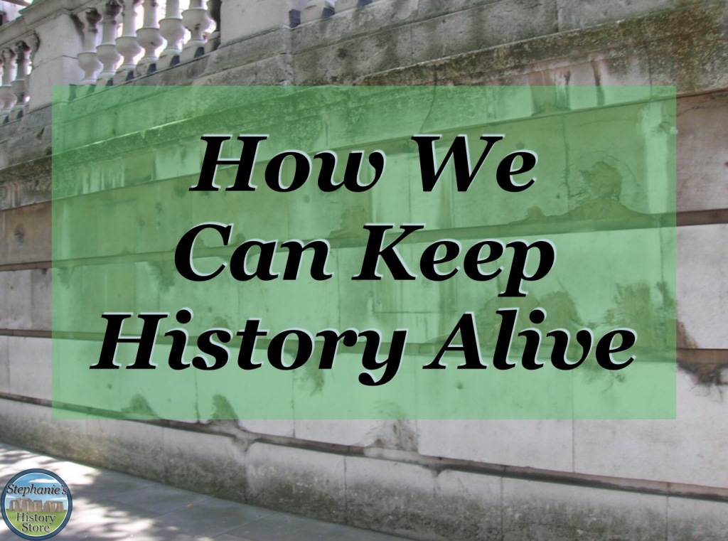 how to keep history alive