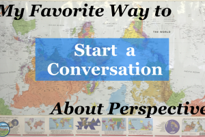 starting a classroom conversation about perspective